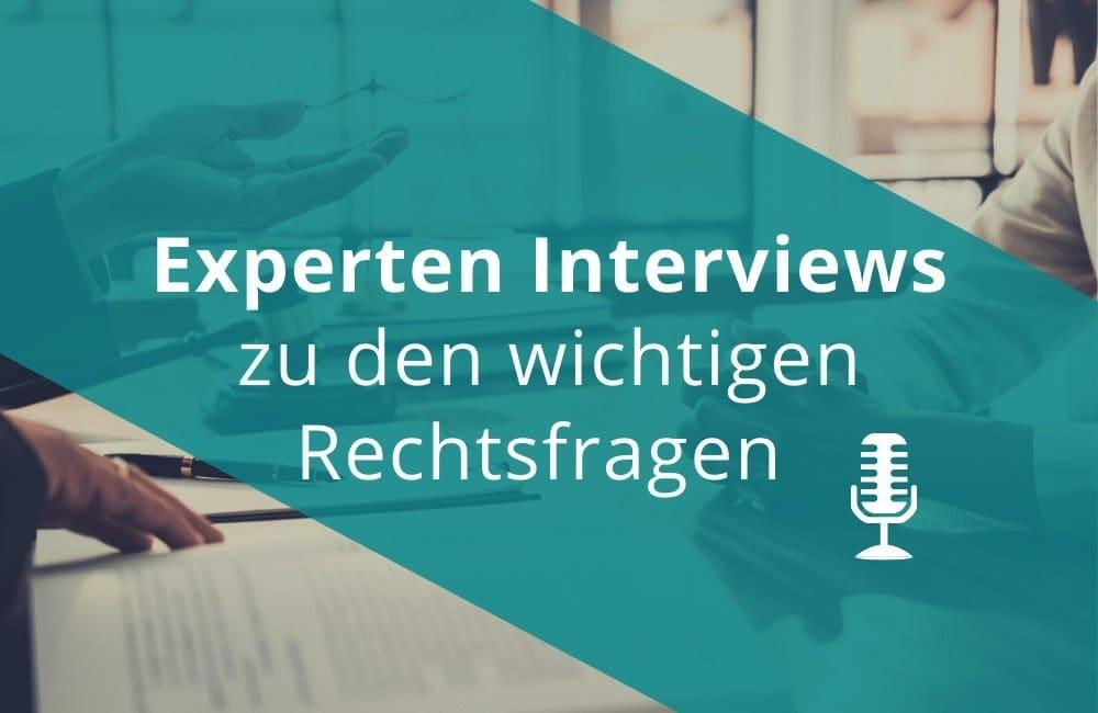 Experten Interviews zu Rechtsfragen